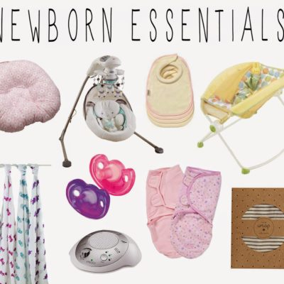 Newborn Essentials … Part 1